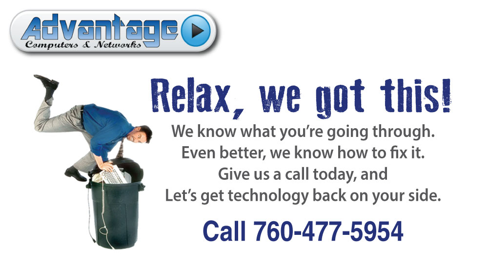 We know computers can be frustrating. Give us a call at 760-477-5954 and let us be your computer repair experts.